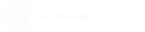 Dazed & Confused Records